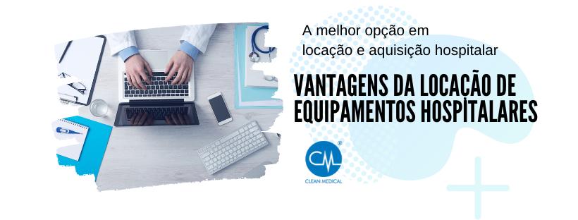 vantagens de locação de equipamentos hospitalares