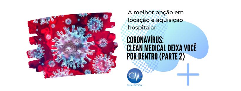 Cópia de Coronavírus_ Clean Medical deixa você por dentro (1)